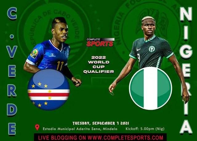 Live Blogging: Cape Verde Vs Nigeria (2022 FIFA World Cup Qualifier)