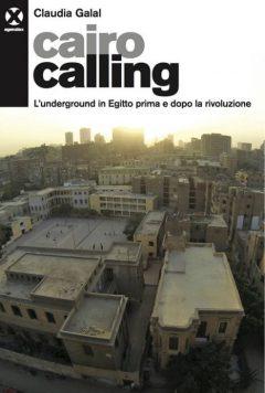 Cairo Calling - Claudia Galal