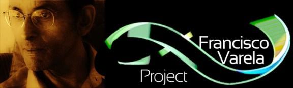 Francisco Varela Project bis copia