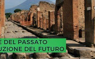 Il valore del passato per la costruzione del futuro