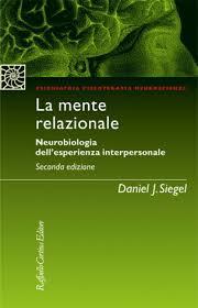 La mente relazionale - Daniel Siegel