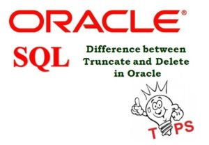 Difference between Truncate and Delete