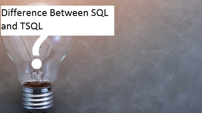Difference between sql and tsql