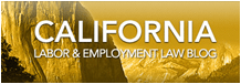 California Labor and Employment Law Blog