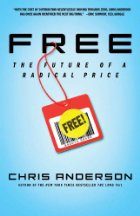 free the future of a radical price by Chris Anderson