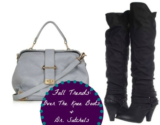 doctor satchels and over the knee boots fall trends