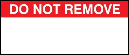 'Do Not Remove Labels' - Printed Red on Vinyl Cloth - Size ...