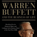 The Snowball: Warren Buffett and the Business of Life by Alice Schroeder