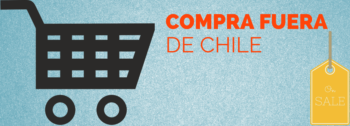 Compra Fuera de Chile