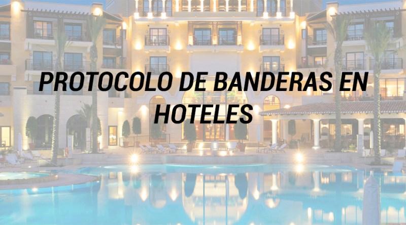 PROTOCOLO DE BANDERAS EN HOTELES