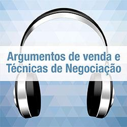 Podcast – Argumentos de Venda