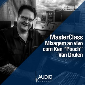 Masterclass Mixagem - Ken Pooch Van Druten