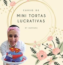 Curso Mini Tortas Lucrativas by Marrara
