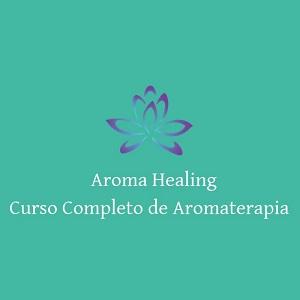 Aroma Healing - Curso Completo Aromaterapia