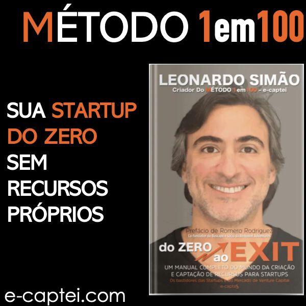 Método 1em100 (by e-captei.com) Quem é Leonardo Simão
