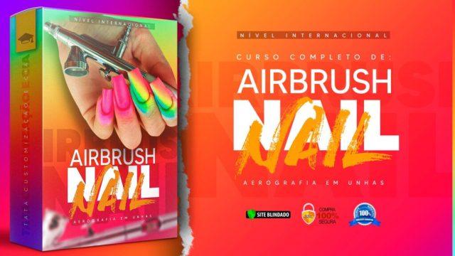 Curso Completo Airbrush - Aerografia em Unhas