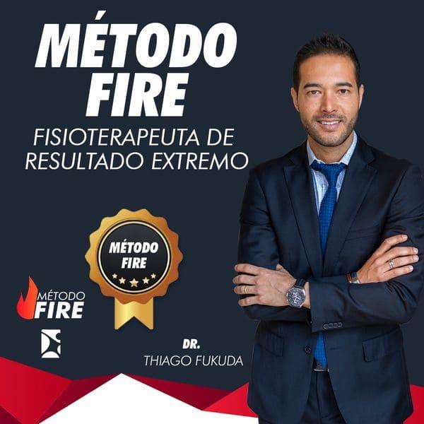 Método FIRE Fisioterapeuta de Resultado Extremo