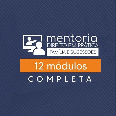 MENTORIA DIREITO EM PRÁTICA COMPLETA (12 MÓDULOS)