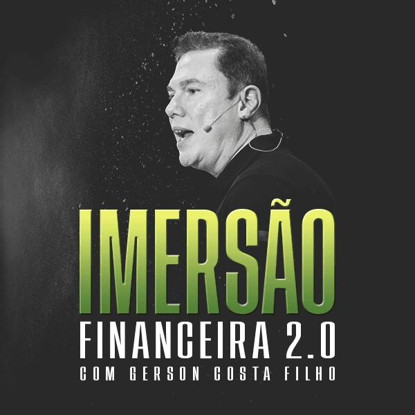 Imersão Financeira 2.0 com Gerson Costa Filho