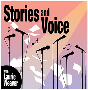 Stories and Voice