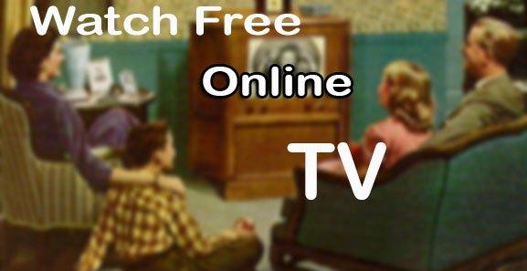 Watch free online tv