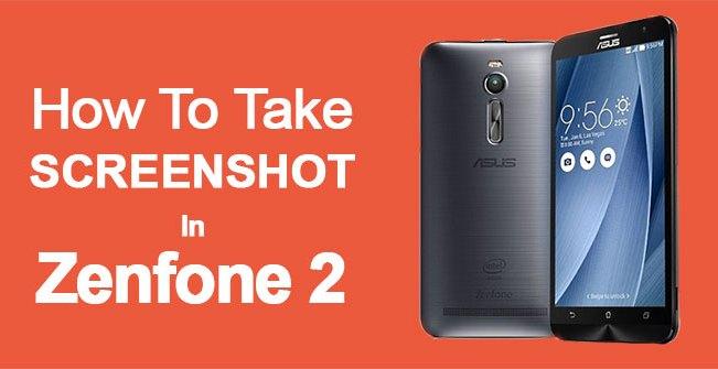 how to take screenshot on zenfone 2