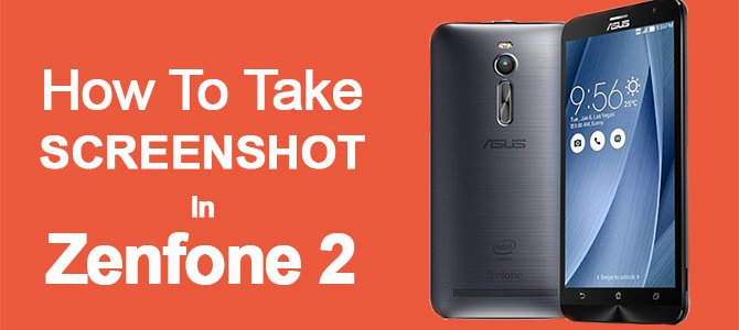 how to take screenshot on asus zenfone