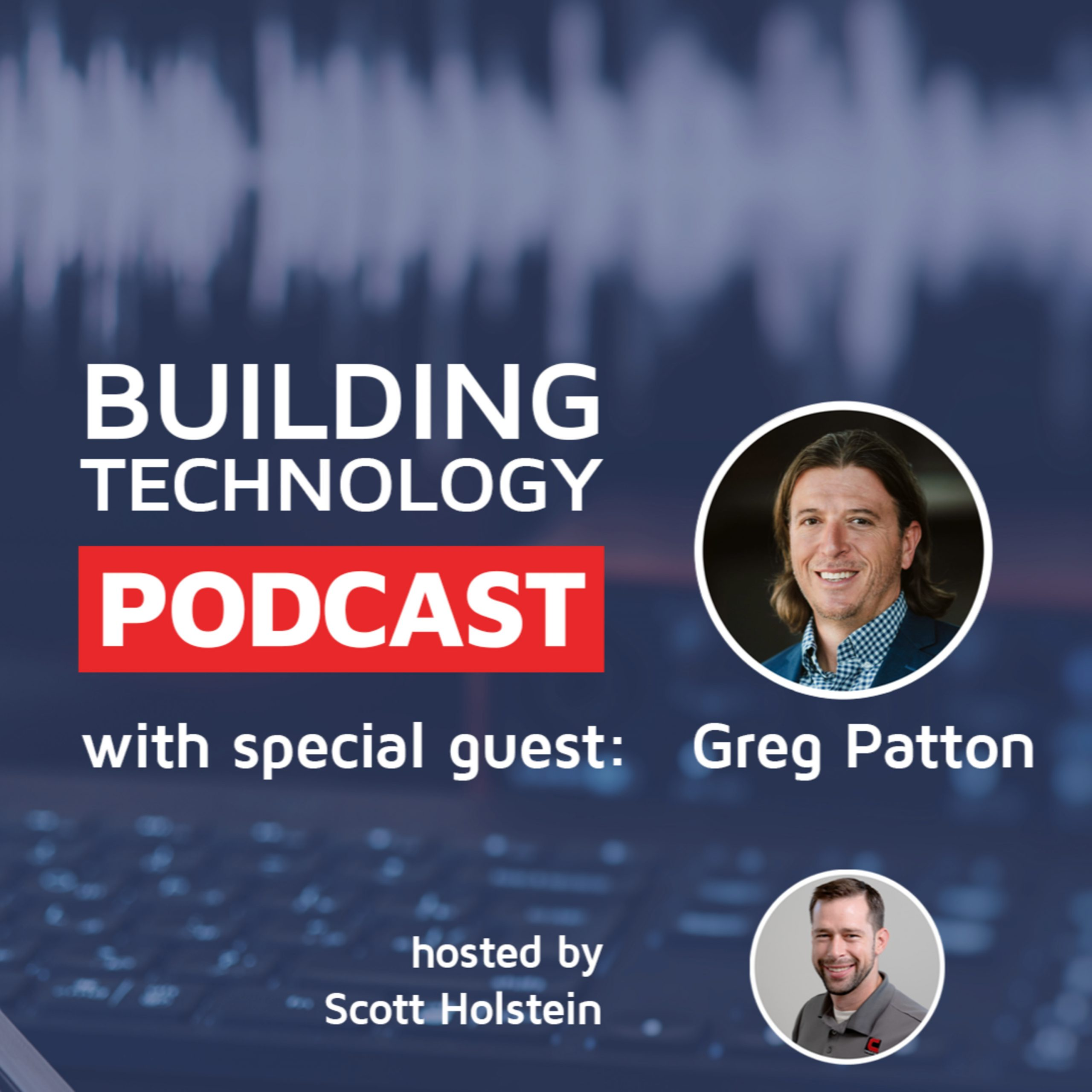 The Business Case for Healthy, Sustainable Buildings with special guest Greg Patton