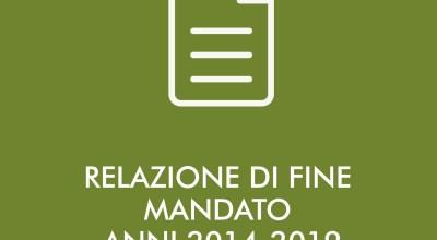 RELAZIONE DI FINE MANDATO ANNI 2014-2019