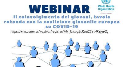 Webinar Oms: Il coinvolgimento dei giovani, tavola rotonda con la coalizione giovanile europea su COVID-19