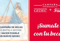 Campaña de becas XXVII GEDEC