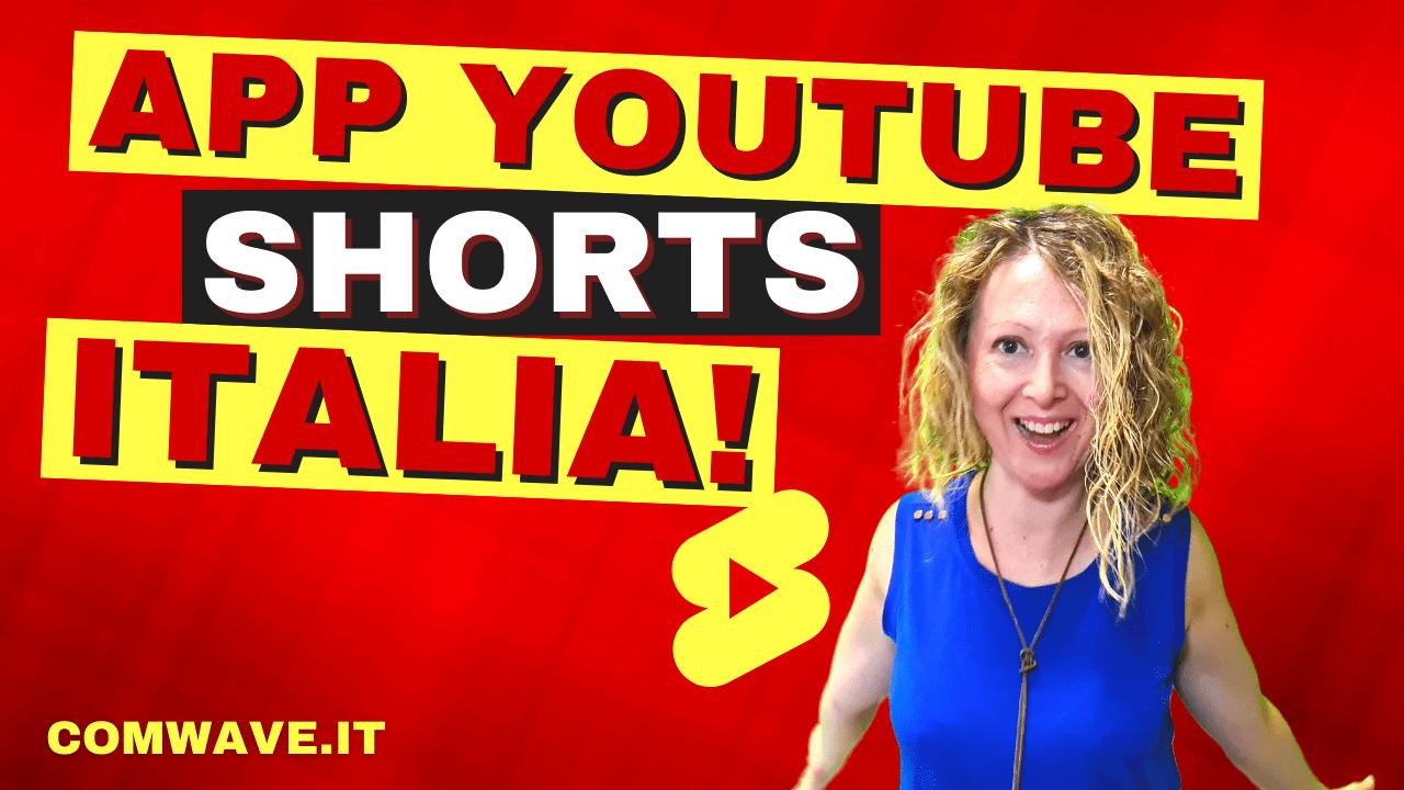 app youtube shorts italia come creare youtube shorts