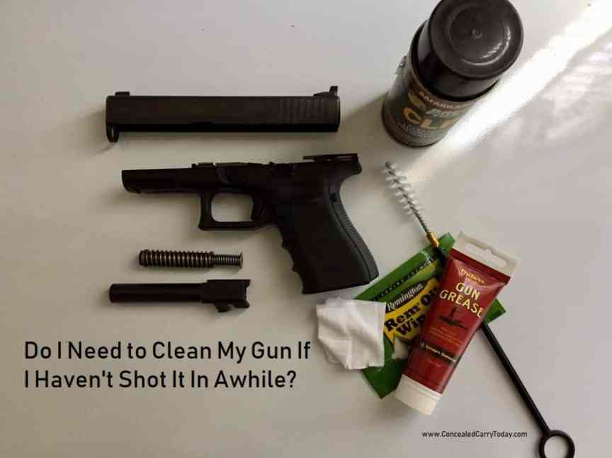 Do I Need to Clean My Gun If I Haven't Shot It In Awhile