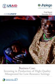 Business Case: Investing in Production of High-Quality Misoprostol for Low-Resource Settings