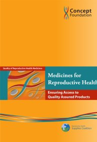Medicines for Reproductive Health: ensuring access to quality assured products