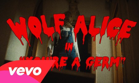 """Wolf Alice – """"You're A Germ"""""""