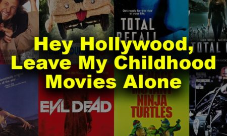 hey hollywood leave my childhood movies alone concertaddicts