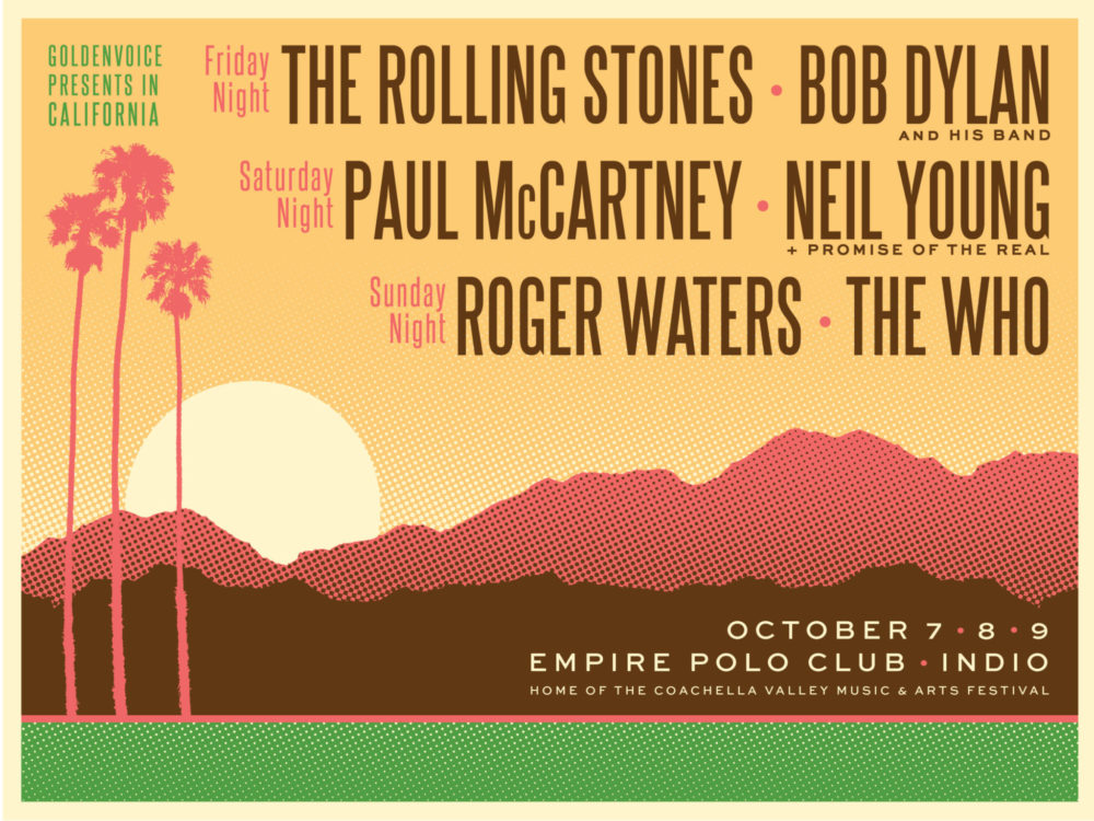 """Coachella Team Announces """"Desert Trip""""; Stones, Dylan, McCartney, Young, Waters, + The Who"""