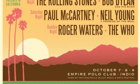 "Coachella Team Announces ""Desert Trip""; Stones, Dylan, McCartney, Young, Waters, + The Who"