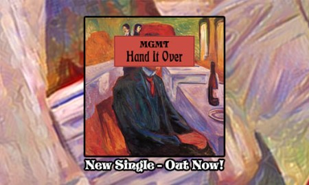"""MGMT - """"Hand It Over"""""""