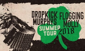 Dropkick Murphys + Flogging Molly summer tour 2018