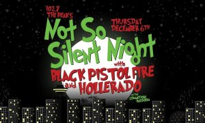 Not So Silent Night ft. Black Pistol Fire + Hollerado + more to be announced at Commodore Ballroom - December 6th, 2018
