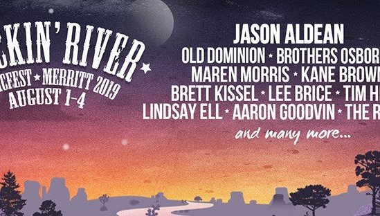 Rockin River Music Festival 2019 ft. Jason Aldean + Old Dominion + Brothers Osborne + Maren Morris + Kane Brown + Brett Kissel in Merrit, BC