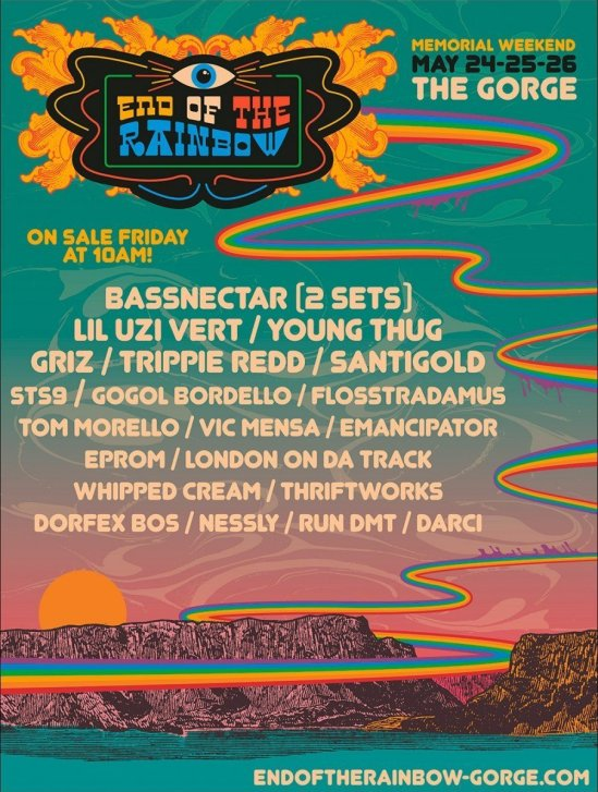 End Of The Rainbow Festival 2019 @ The Gorge (Washington State) - poster lineup admat