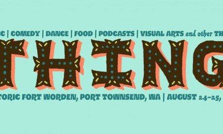 Thing music festival 2019 - port townsend, washington, title logo