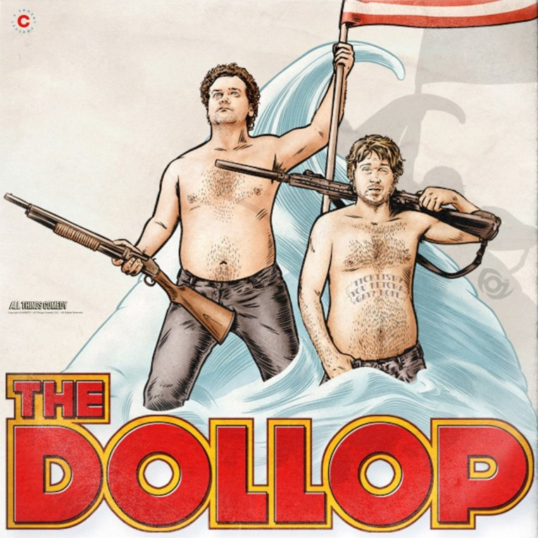 dave anthony and gareth reynolds of The dollop podcast - title poster admat
