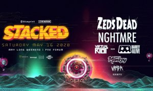 Stacked 2020 ft. Zeds Dead + Nghtmre + Virtual Riot b2b Barely Alive + Dirt Monkey + Vampa