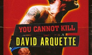 You Cannot Kill David Arquette [2020] - Official movie poster cover 2020