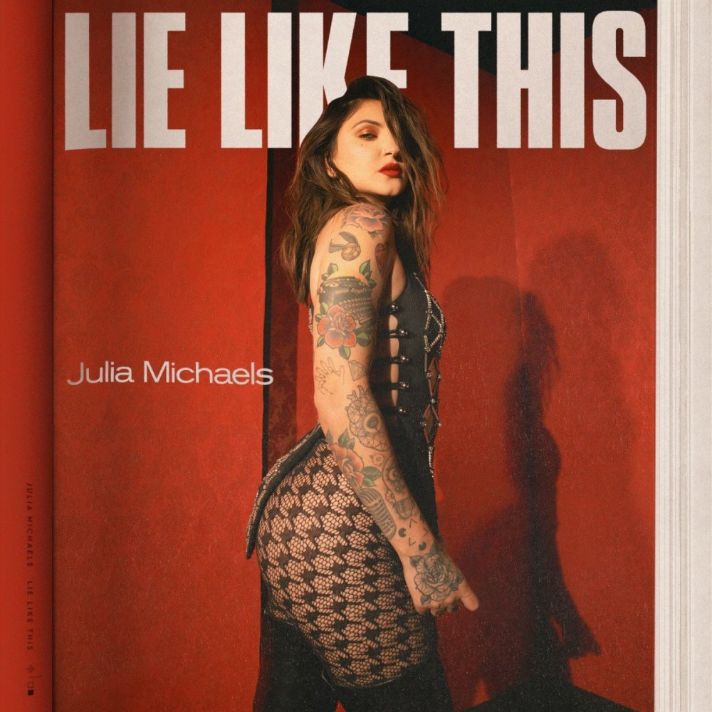 "Julia Michaels  ""Lie Like This"" cover artwork poster 2020"
