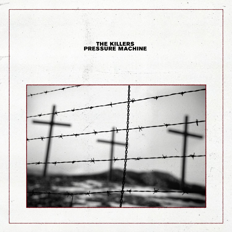 """THE KILLERS 2021 Albume """"PRESSURE MACHINE"""" cover art"""